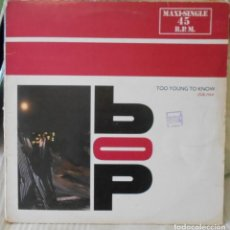 Discos de vinilo: BOP TOO YOUNG TO KNOW CLUB MIX MX. Lote 218525783