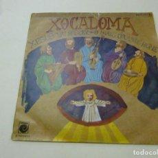 Discos de vinilo: XOCALOMA - XESUS VAI NASCER - SINGLE- NOVOLA -N. Lote 218528958