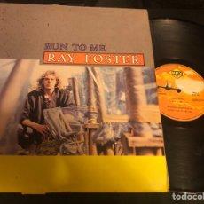 Discos de vinilo: RAY FOSTER ?– RUN TO ME. ITALO-DISCO 1985. Lote 218536131