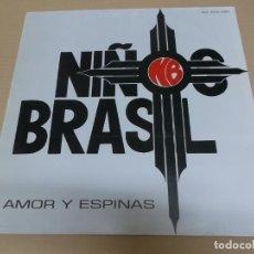 Discos de vinilo: NIÑOS DEL BRASIL (MAXI) AMOR Y ESPINAS (3 TRACKS) AÑO 1990. Lote 218541826