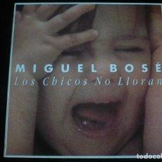Discos de vinilo: MIGUEL BOSE - LOS CHICOS NO LLORAN - COMO NUEVO. Lote 218546278