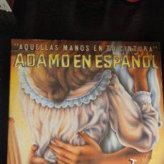 Discos de vinilo: AQUELLAS MANOS EN TU CINTURA ADAMO EN ESPAÑOL. Lote 218565626