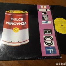 Discos de vinilo: DULCE VENGANZA ?– HIPPY HOP-LP- MANO NEGRA RECORDS ?– MND-95-04-ESPAÑA-1989-. Lote 235352205