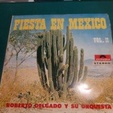 Discos de vinilo: ROBERTO DELGADO Y SU ORQUESTA FIESTA MEXICO HECHO VENEZUELA. Lote 218581612