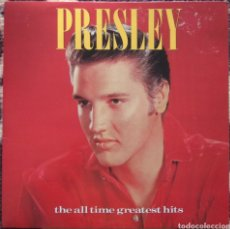 Discos de vinilo: ELVIS PRESLEY ‎– THE ALL TIME GREATEST HITS. Lote 218582416