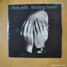 Discos de vinilo: ELTON JOHN - HEALING HANDS - MAXI. Lote 218586856
