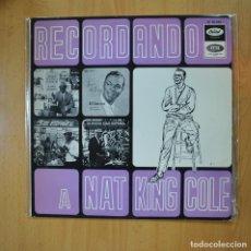 Discos de vinilo: NAT KING COLE - RECORDANDO A NAT KING COLE - LP. Lote 218587130