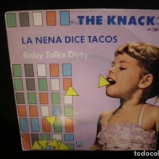 Discos de vinilo: THE KNACK- LA NENA DICE TACOS. SINGLE.. Lote 218602631