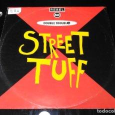 Discos de vinilo: REBEL MC AND DOUBLE TROUBLE - STREET TUFF. Lote 218604847