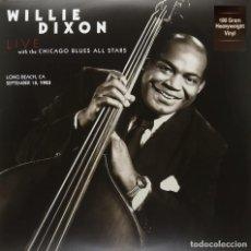 Discos de vinilo: WILLIE DIXON & CHICAGO BLUES ALL STARS * LP 180G HD VIRGIN VINYL * LIVE LONG BEACH,CALIFORNIA 1983. Lote 218618097