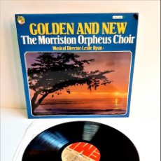 Discos de vinilo: VINILO GOLDEN AND NEW THE MORRISTON ORPHEUS CHOIR. Lote 218638470