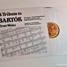 Discos de vinilo: VINILO A TRIBUTE TO BARTOK FROM WALES. Lote 218638531