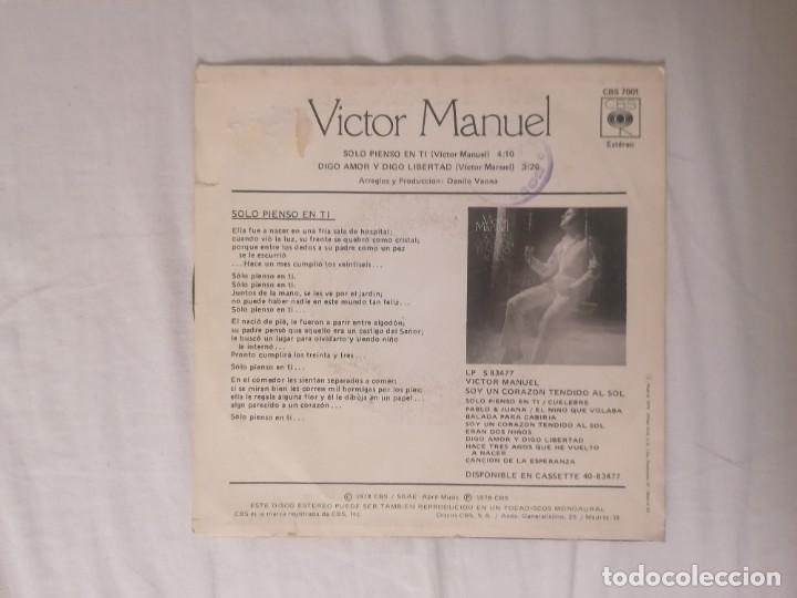 Discos de vinilo: DISCO VINILO SINGLE SÓLO PIENSO EN TI - VÍCTOR MANUEL - - Foto 2 - 218639891