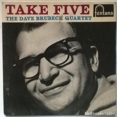 Discos de vinilo: DAVE BRUBECK QUARTET. TAKE FIVE/ DEEP IN THE HEART OF TEXAS/ JEANNIE WITH THE LIGHT BROWN HAIR. FONT. Lote 218642285