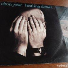 Discos de vinilo: ELTON JOHN - HEALING HANDS - MAXI SINGLE. Lote 218659783