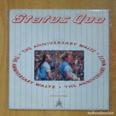 Discos de vinilo: STATUS QUO - THE ANNIVERSARY WALTZ PART 1 / THE POWER OF ROCK - SINGLE. Lote 218669761