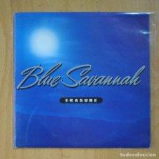 Discos de vinilo: ERASURE - BLUE SAVANNAH / RUNAROUND ON THE UNDERGROUND - SINGLE. Lote 218669867