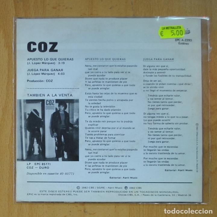Discos de vinilo: COZ - APUESTO LO QUE QUIERAS / JUEGA PARA GANAR - SINGLE - Foto 2 - 218670092