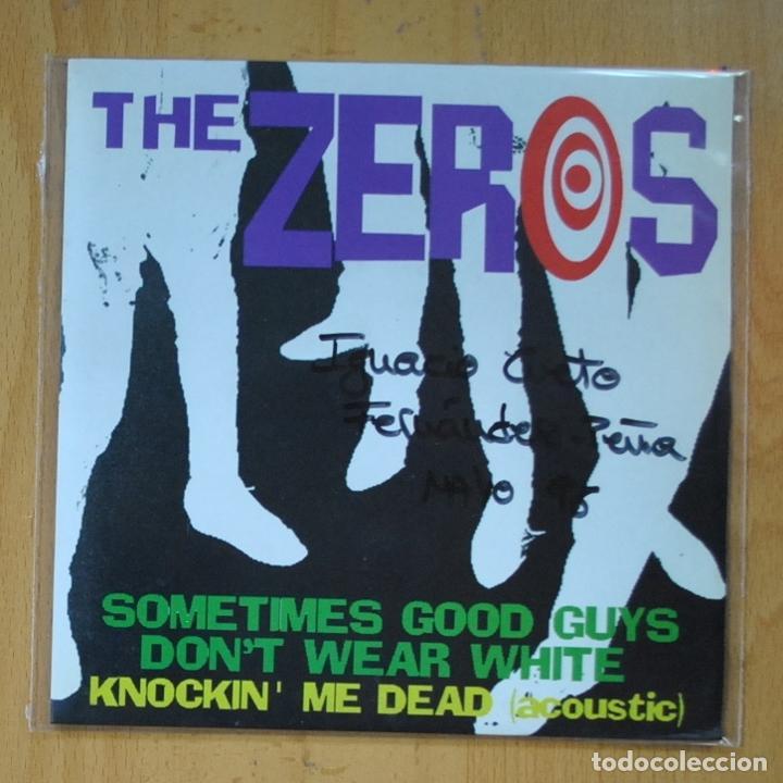 THE ZEROS - SOMETIMES GOOD GUYS DON´T WEAR / KNOCKIN´ ME DEAD ( ACOUSTIC ) - SINGLE (Música - Discos - Singles Vinilo - Punk - Hard Core)