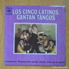 Discos de vinilo: LOS CINCO LATINOS - CANTAN TANGOS - LA CUMPARSITA + 3 - EP. Lote 218670257