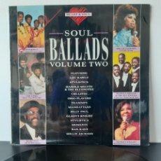 Discos de vinilo: SOUL BALLADS, VOL. 2 VARIOS. 1988 HEART & SOUL. ENGLAND.. Lote 218675202