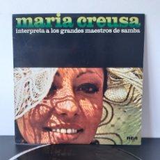 Discos de vinilo: MARIA CREUSA. INTERPRETA A LOS GRANDES MAESTROS DE LA SAMBA. 1976. RCA. ESPAÑA.. Lote 218678680