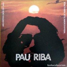 Discos de vinilo: PAU RIBA ACOMPANYAT PER OM – FOLK ROCK, PSYCHEDELIC ROCK, POP ROCK SINGLE 7. Lote 218681485