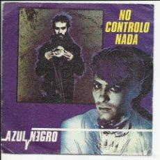 Discos de vinilo: AZUL Y NEGRO SG MERCURY 1981 NO CONTROLO NADA/ LA TORRE DE MADRID TECNO POP GRETA. Lote 218681832