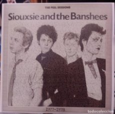 Discos de vinilo: SIOUXSIE AND THE BANSHEES ‎– THE PEEL SESSIONS 1977-1978-LP. Lote 236500995