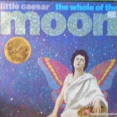 Discos de vinilo: LITTLE CAESAR THE WHOLE OF THE MOON MX 1990. Lote 218704248