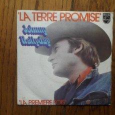 Discos de vinilo: JOHNNY HALLYDAY - LA TERRE PROMISE + LA PREMIERE FOIS. Lote 218707303