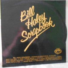 Disques de vinyle: BILL HALEY SCRAPBOOK LP SPAIN 1989. Lote 218718471