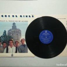 Discos de vinilo: AMIGOS DE GINES - PORQUE EL ROCIO NO SE ACABA. Lote 218731745
