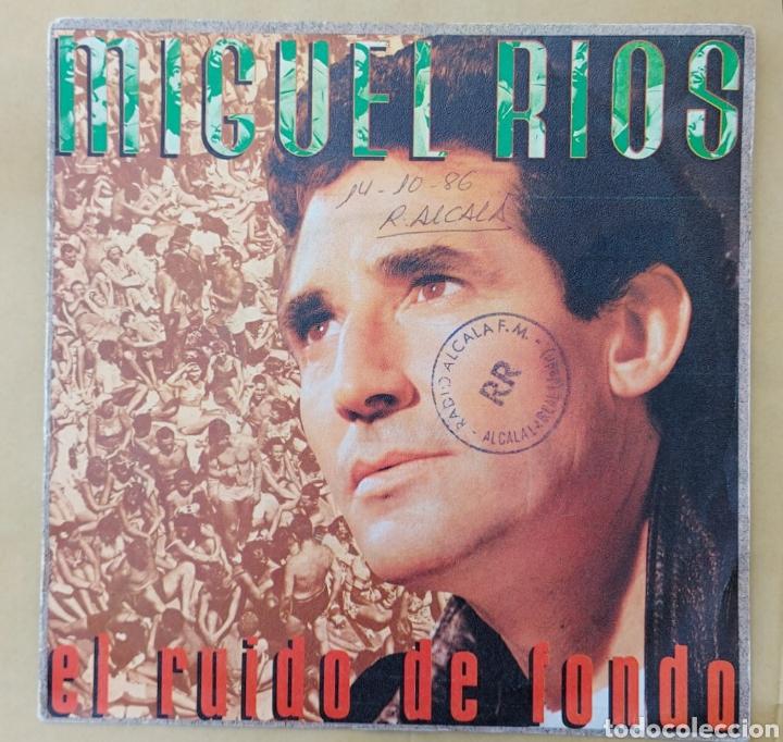 SINGLE MIGUEL RÍOS- EL RUIDO DE FONDO (Música - Discos - Singles Vinilo - Solistas Españoles de los 70 a la actualidad)