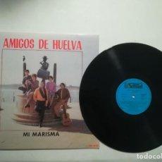 Discos de vinilo: AMIGOS DE HUELVA - MI MARISMA. Lote 218732621