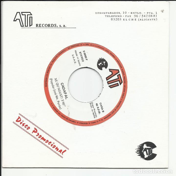 CADAFAL – XE QU'AGUST! SG 1990 ATI – S-0005-P (Música - Discos - Singles Vinilo - Grupos Españoles de los 70 y 80)