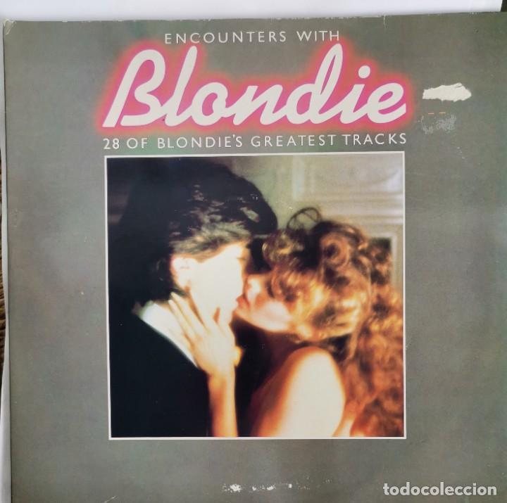 ENCOUNTERS WITH BLONDIE 28 TRACKS DOBLE LP 1983 (Música - Discos de Vinilo - Singles - Pop - Rock Extranjero de los 80)