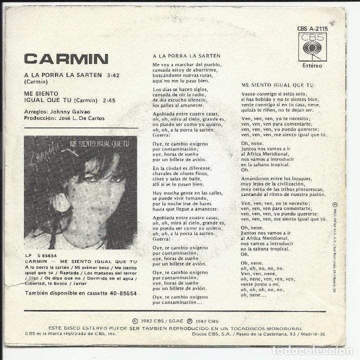 Discos de vinilo: Carmín – A La Porra La Sartén SG PROMO 1982 CBS – CBS A 2115, - Foto 2 - 218736731