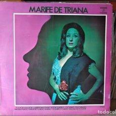 Discos de vinilo: MARIFE DE TRIANA - LP 1971. Lote 218740246