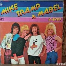 Discos de vinilo: MIKE TRAMP & MABEL 4-EVER LP VINILO DEL AÑO 1980 ESPAÑA. Lote 218746663