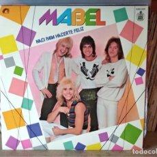 Discos de vinilo: MABEL - NACI PARA HACERTE FELIZ - SPAIN - HISPAVOX. Lote 218748735