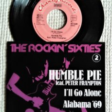 "Discos de vinilo: HUMBLE PIE FEAT. PETER FRAMPTON - "" I'LL GO ALONE + 1 "" SINGLE 7"" GERMANY 1975. Lote 218748920"