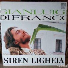 Discos de vinilo: GIANLUIGI DI FRANCO - SIREN LIGHEIA (MAXI). Lote 218749460