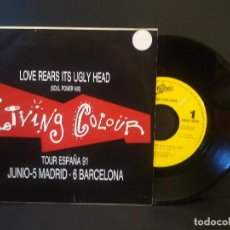 Discos de vinilo: LIVING COLOUR LOVE REARS ITS UGLY HEAD SINGLE SPAIN 1990 PDELUXE. Lote 218750737
