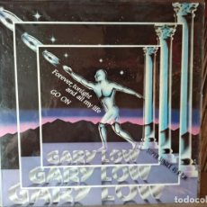 Discos de vinilo: GARY LOW - FOREVER , TONIGHT - AND ALL NY LIFE GO ON - HISPAVOX 1983 MAXI. Lote 218757930