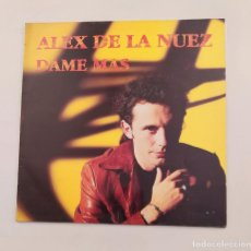 Discos de vinilo: ALEX DE LA NUEZ. DAME MAS. MAXI SINGLE. TDKDA74. Lote 218761723