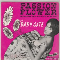 Discos de vinilo: 45 GIRI BABY GATE PASSION FLOWERS WHEN VE BOP A LULA /MY TRYME LOVE FESTIVAL FRANCE. Lote 218762605