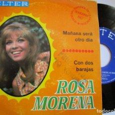Discos de vinilo: ROSA MORENA FESTIVAL DE BENIDORM . MAÑANA SERA OTRO DIA - CON DOS BARAJAS -. Lote 218764293