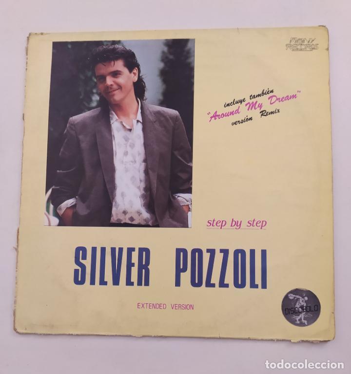SILVER POZZOLI.- STEP BY STEP.- MAXI-SINGLE. TDKDA74 (Música - Discos de Vinilo - Maxi Singles - Canción Francesa e Italiana)