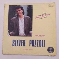Discos de vinilo: SILVER POZZOLI.- STEP BY STEP.- MAXI-SINGLE. TDKDA74. Lote 218764496